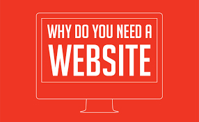 Why You Need a Website ?